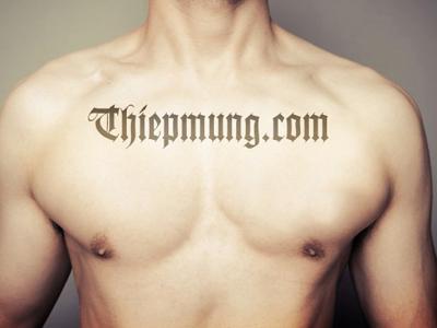 Xăm chữ trên cơ thể - Tattoo body